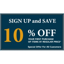 SIGN UP and SAVE 10% OFF