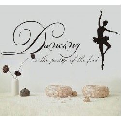 Dancing Is Poetry Of The Foot Wall Stickers DIY